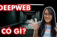 Deep web có gì