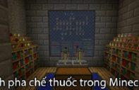 Cách pha thuốc trong Minecraft
